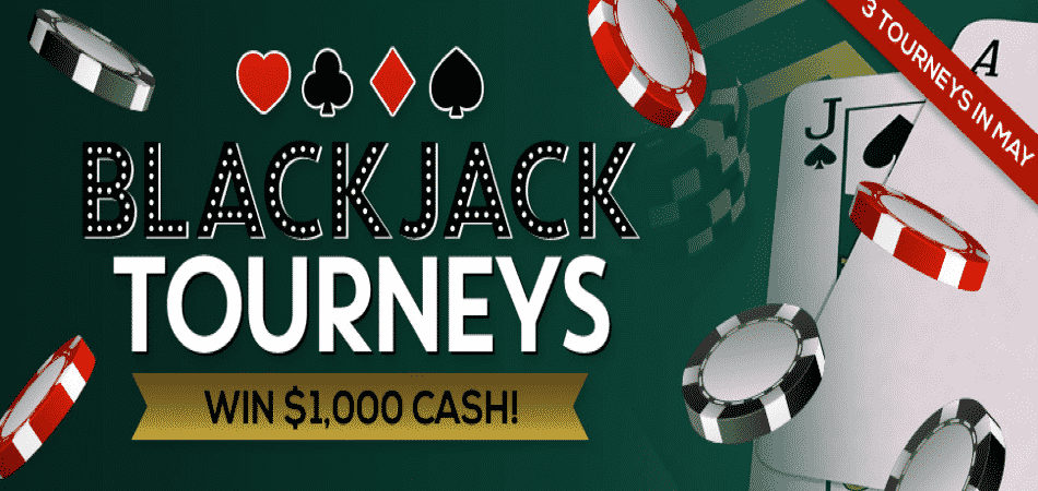$1000 Blackjack Tournaments at CyberSpins!