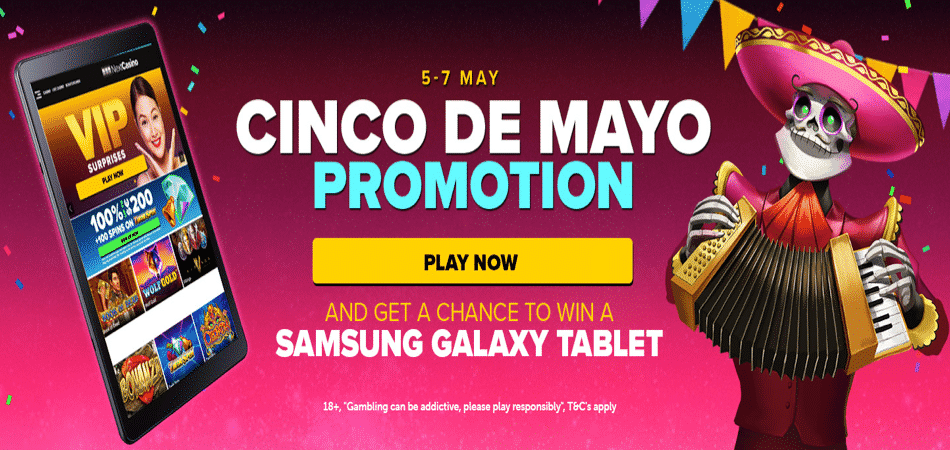 5-7 May Cinco de Mayo promotion at Next Casino