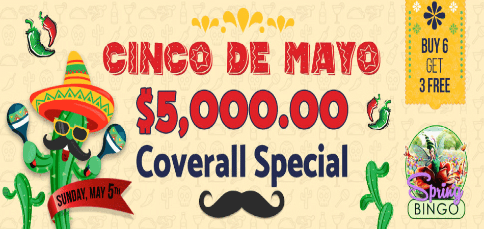 Cinco de Mayo $25,000 Special at BingoSpirit