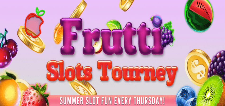 frutti slots tourney summer holiday