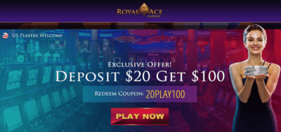 deposit $20, play with $100 at royal ace